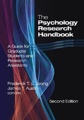 Image for The Psychology Research Handbook: A Guide for Graduate Students and Research Assistants