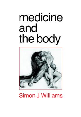 Image for Medicine and the Body