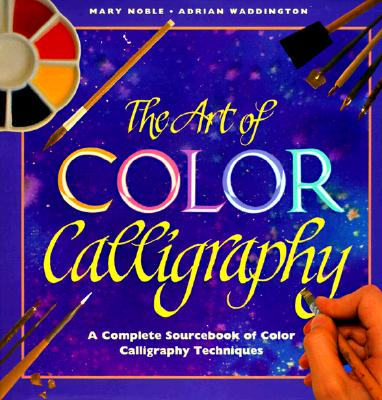 Image for The Art of Color Calligraphy