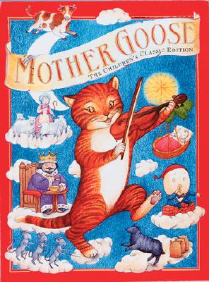 Image for Mother Goose: The Children's Classic Edition (Children's Classics)