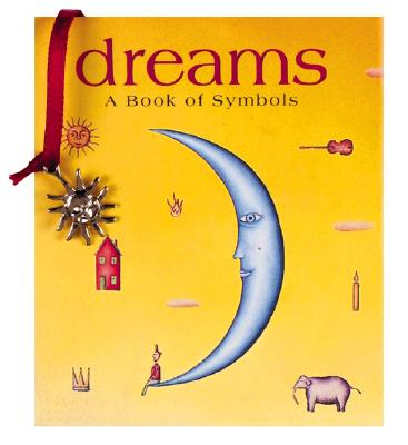 Dreams: A Book of Symbols (Miniature Editions), Cornner, Haydn