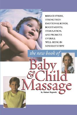 Image for New Book Of Baby And Child Massage
