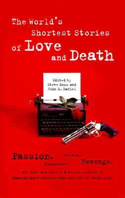 Image for World's Shortest Stories of Love and Death