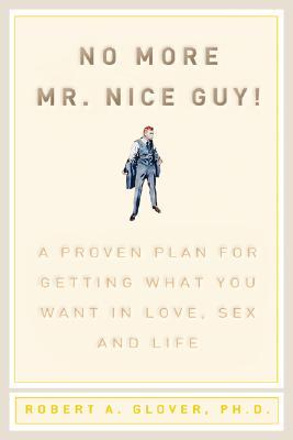 No More Mr Nice Guy, Glover, Robert A.