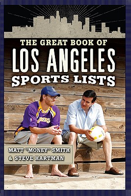 Image for The Great Book of Los Angeles Sports Lists (Great Book of Sports Lists)