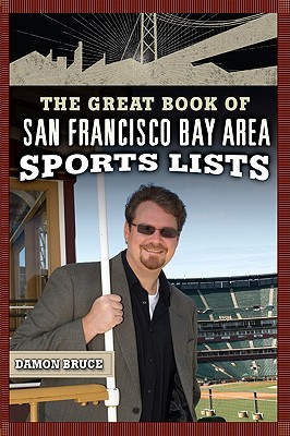 Image for The Great Book of San Francisco/Bay Area Sports Lists (Great Book of Sports Lists)