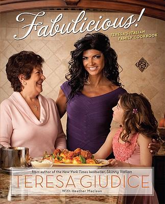 Image for Fabulicious!: Teresa?s Italian Family Cookbook