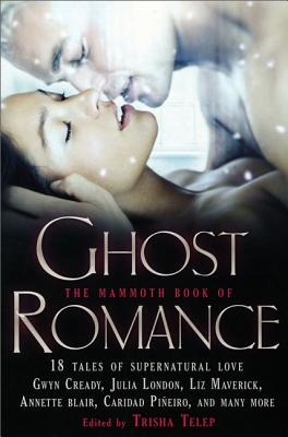Image for The Mammoth Book of Ghost Romance