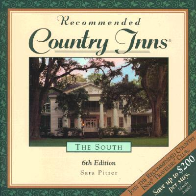 Image for Recommended Country Inns - The South: Alabama, Arkansas, Florida, Georgia, Kentucy, Louisiana, Mississippi, North Carolina, South Carolina, Tennessee
