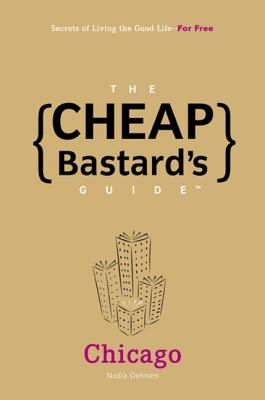 Image for Cheap Bastard's Guide: Chicago