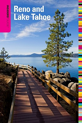 INSIDERS' GUIDE TO RENO AND LAKE TAHOE, JEANNE LAUF WALPOLE