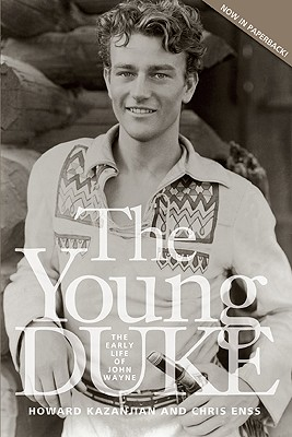 Image for YOUNG DUKE, THE THE EARLY LIFE OF JOHN WAYNE