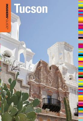 Image for Insiders' Guide to Tucson, 7th (Insiders' Guide Series)