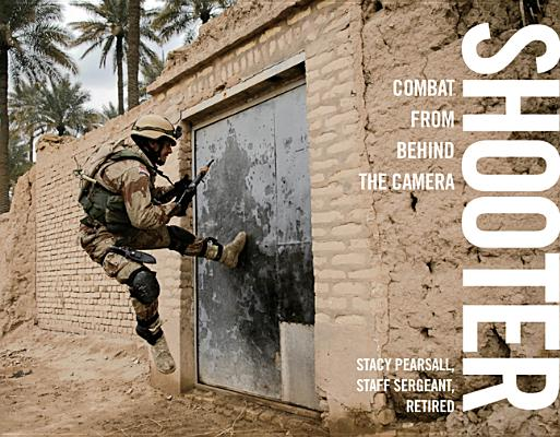 Shooter: Combat from Behind the Camera, Stacy Pearsall