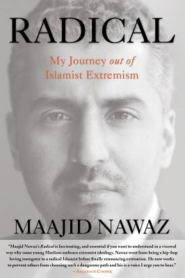 Radical: My Journey out of Islamist Extremism, Maajid Nawaz
