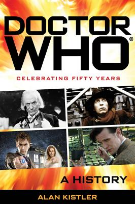 Doctor Who: A History, Alan Kistler