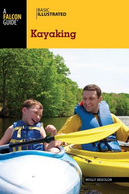 Basic Illustrated Kayaking (Basic Illustrated Series)