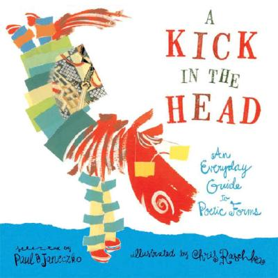 Image for A Kick in the Head: An Everyday Guide to Poetic Forms
