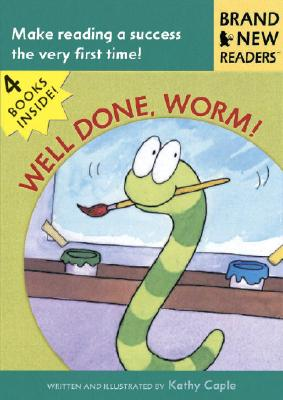"""Well Done, Worm!: Brand New Readers"", ""Caple, Kathy"""