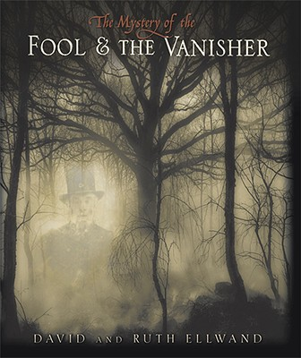 Image for The Mystery of the Fool and the Vanisher