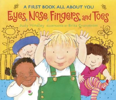 """Eyes, Nose, Fingers, and Toes: A First Book All About You"", ""Hindley, Judy"""