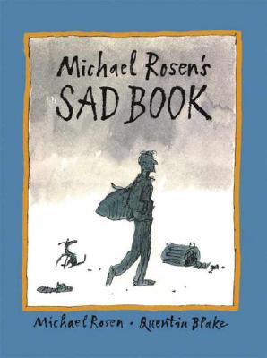 Michael Rosen's Sad Book (Boston Globe-Horn Book Honors (Awards)), Michael Rosen