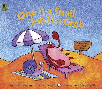 ONE IS A SNAIL  TEN IS A CRAB : A COUNTI, APRIL PULLEY SAYRE