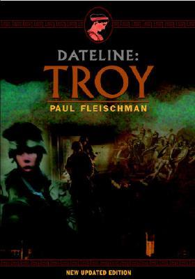 """Dateline: Troy, """"Fleischman, Paul"""""""