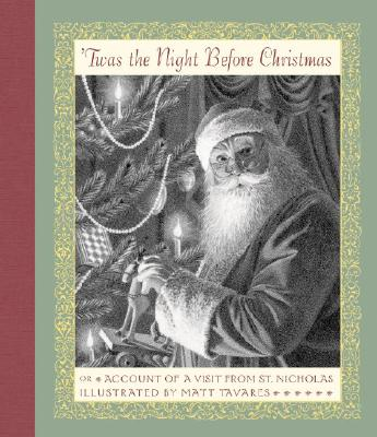 'Twas the Night Before Christmas: Or Account of a Visit from St. Nicholas, Clement Clarke Moore
