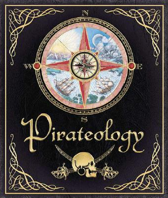 Image for Pirateology : The Pirate Hunter's Companion