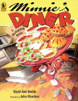 "Minnie's Diner: A Multiplying Menu, ""Dodds, Dayle Ann"""