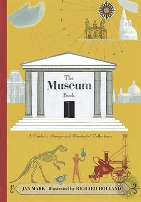 Image for The Museum Book: A Guide to Strange and Wonderful Collections