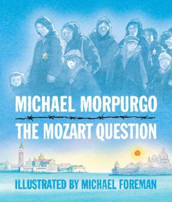 MOZART QUESTION, MICHAEL MORPURGO