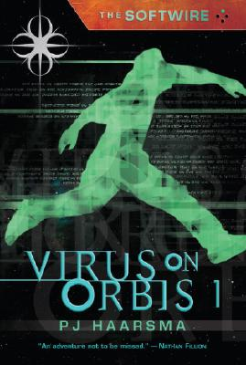 Image for The Softwire: Virus on Orbis 1