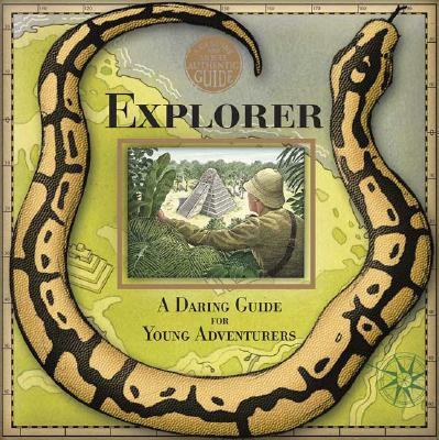 Image for Explorer: A Daring Guide for Young Adventurers