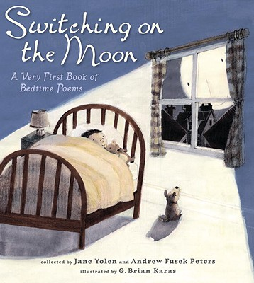 Image for Switching on the Moon: A Very First Book of Bedtime Poems