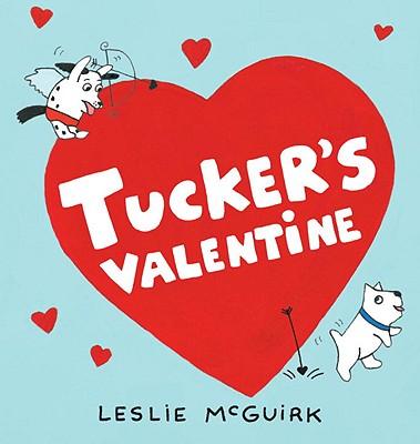 "Tucker's Valentine, ""McGuirk, Leslie"""
