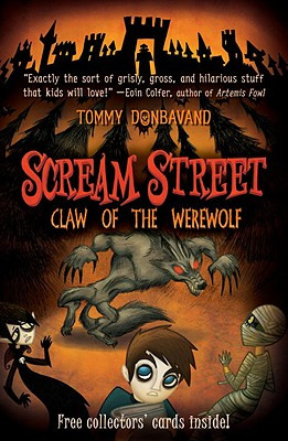 Image for Scream Street: Claw of the Werewolf (Book #6)