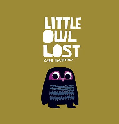 Little Owl Lost, Chris Haughton