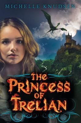 The Princess of Trelian, Knudsen, Michelle