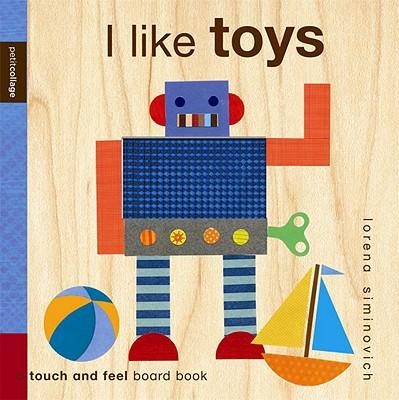 Image for I Like Toys: Petit Collage