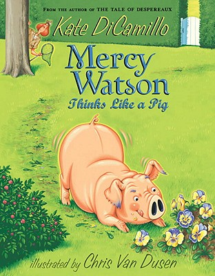 Image for Mercy Watson Thinks Like a Pig