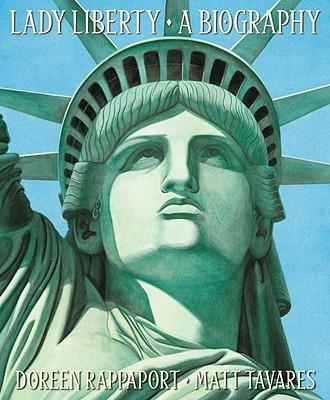 "Lady Liberty: A Biography, ""Rappaport, Doreen"""