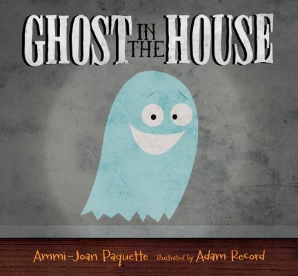 """Ghost in the House, """"Paquette, Ammi Joan"""""""