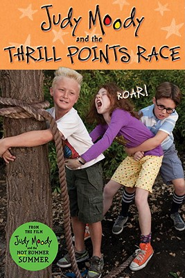 Image for Judy Moody and The Thrill Points Race (Judy Moody Movie tie-in)