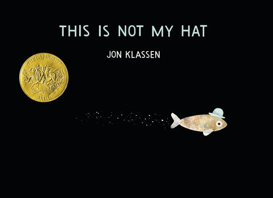Image for This Is Not My Hat   **SIGNED 1st Edition /1st Printing +Photos**