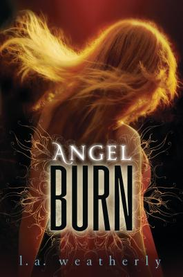 Image for Angel Burn (Angel, Book 1)