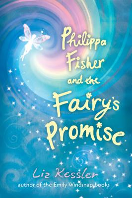 "Philippa Fisher and the Fairy's Promise, ""Kessler, Liz"""