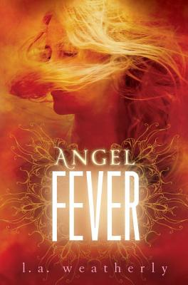 "Angel Fever, ""Weatherly, L.A."""