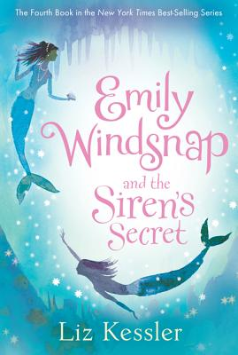 Emily Windsnap and the Siren's Secret, Liz Kessler